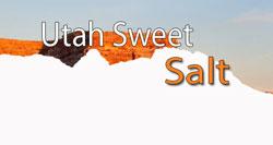 Utah Sweet Salt